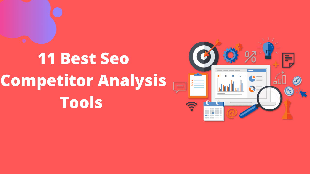 Best seo Competitors anlaysis tool