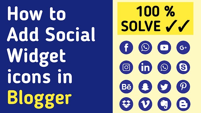 How to add Social Widget icons in Blogger websites 2020