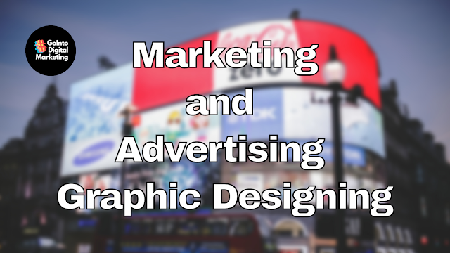 Marketing and Advertising Graphic Designing