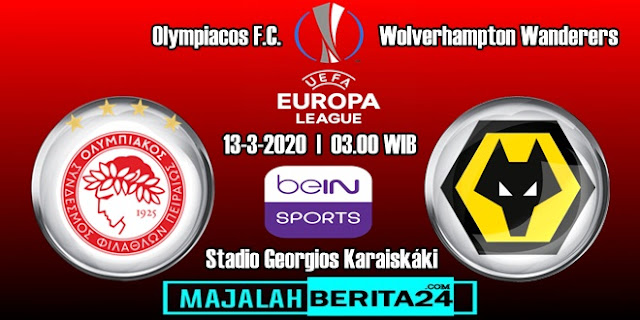 Prediksi Olympiakos Piraeus vs Wolverhampton Wanderers