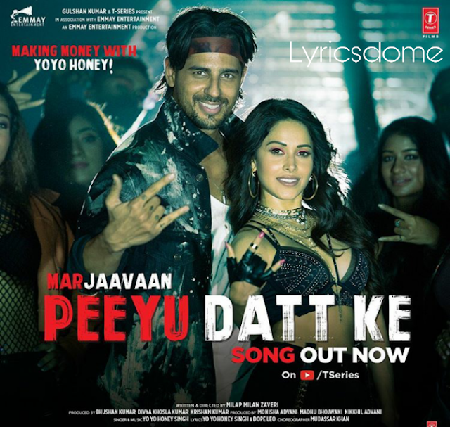 Peeyu Datt Ke Lyrics in Hindi & English