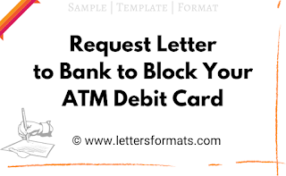 letter to bank manager for blocking debit card