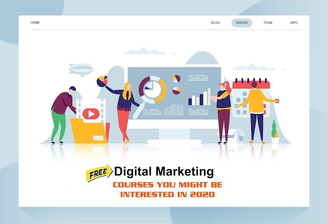 List of Free Digital Marketing  Courses You Mightbe  Interested in 2020