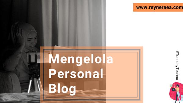 Asyiknya Mengelola Personal Blog