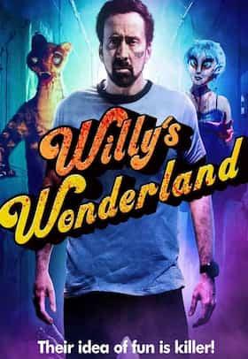 مشاهدة فيلم Willy's Wonderland 2021 مترجم كامل