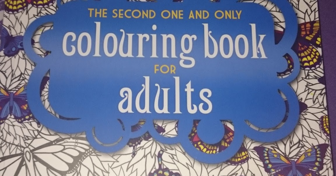 The One And Only Second Colouring Book For Adults