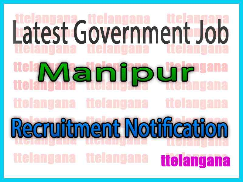 Latest Manipur Government Job Notifications