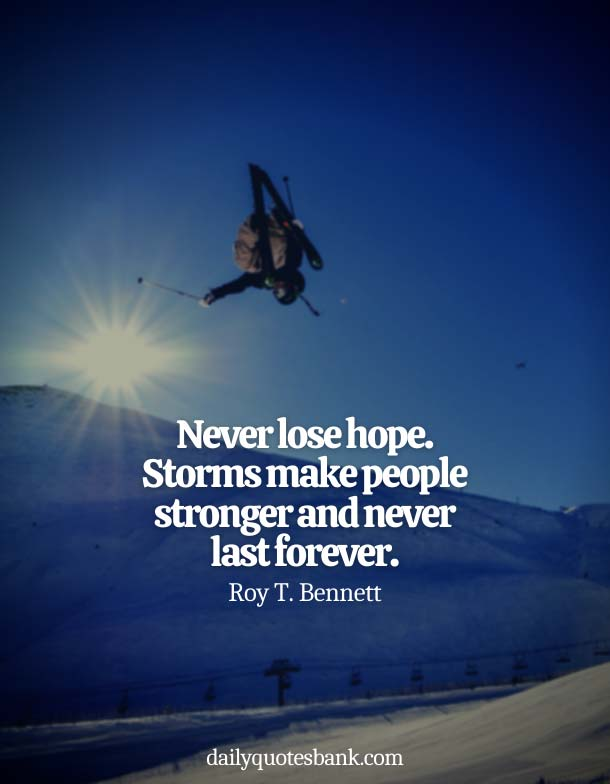 Quotes About Not Giving Up On Your Hopes
