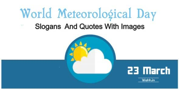 2021 World Meteorological Day Quotes Slogans In Hindi