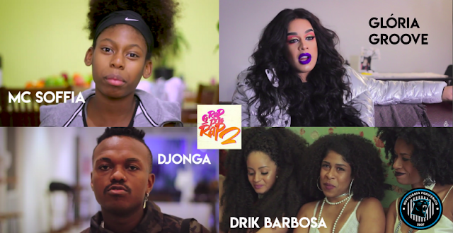 """Drik Barbosa, Mano Brown, Glória Groove, Mc Soffia e Djonga são alguns dos entrevistados no doc. """"O Rap pelo Rap 2"""""""