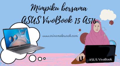 review Laptop ASUS VivooBook 15 A516