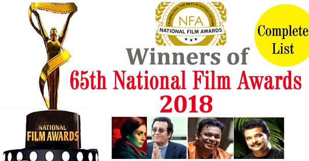 65 NATIONAL FILM AWARDS 2018 - Complete List