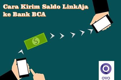 Cara Kirim Saldo LinkAja ke Bank BCA