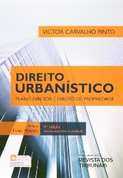 Livro: Direito urbanístico: plano diretor e direito de propriedade / Autor: Victor Carvalho Pinto