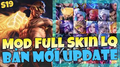 Mod Full Skin Liên Quân Mobile Mùa 19 Bản Mới Update Không Lỗi Mạng Có Biến Về   KuLBoy Gaming