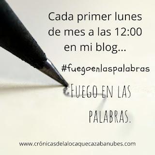 Banner del reto #Fuegoenlaspalabras