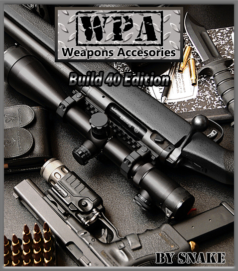 Project Zomboid Metalworking Weapons: Weapons Accesories (WPA) By Snake V-2.3