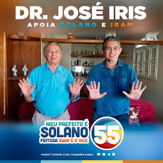 Ex- Prefeito José Iris de Moraes declara apoio as candidaturas de Solano Feitosa para prefeito e Iran Silva, Vice prefeito em Campos Sales