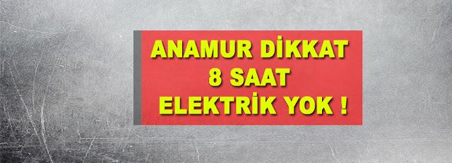 MANŞET, Anamur elektrik kesintisi, Anamur Haber, Anamur Haberleri, Anamur Son Dakika,