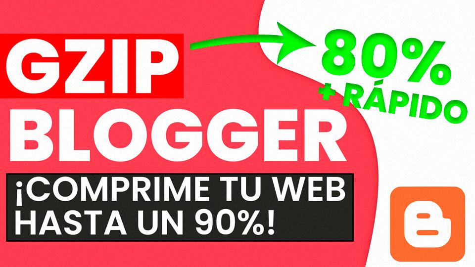 Como usar Gzip en Blogger 2020