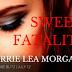 #RELEASEBLITZ #GIVEAWAY - Sweet Fatalities by Sherrie Lea Morgan @@slmorganwrit  @agarcia6510
