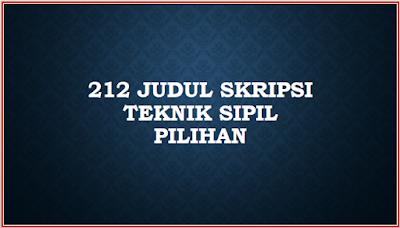 Download Judul Skripsi Teknik Sipil (Pilihan)