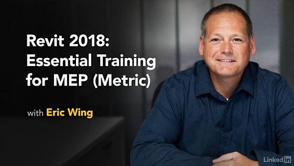 Lynda - Revit 2018: Essential Training for MEP (Metric)