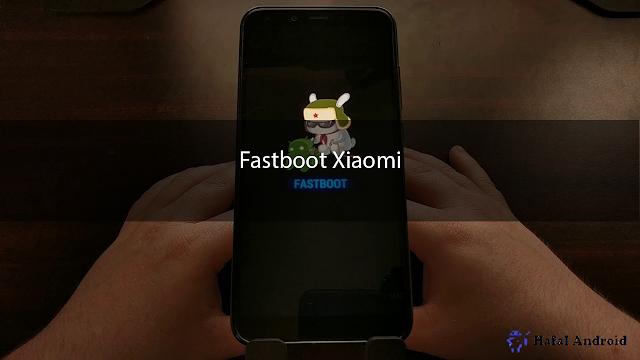 √ [TERLENGKAP] 5+ Cara Masuk / Keluar Fastboot Xiaomi