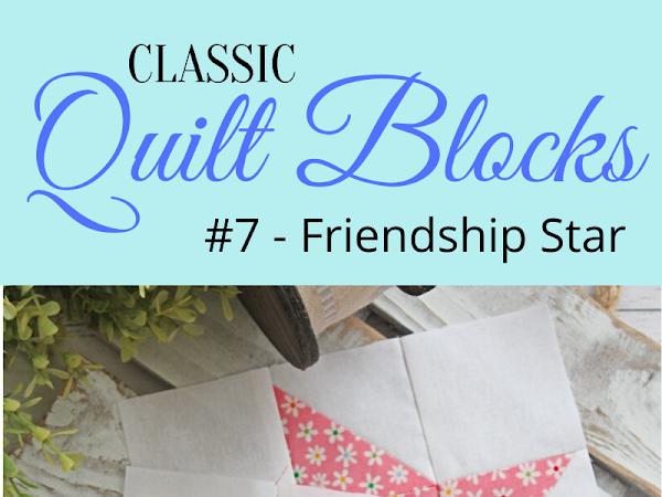 """{Classic Quilt Blocks} Friendship Star - A Tutorial <img src=""""https://pic.sopili.net/pub/emoji/twitter/2/72x72/2702.png"""" width=20 height=20>"""