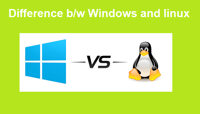 Difference Between Windows & Linux