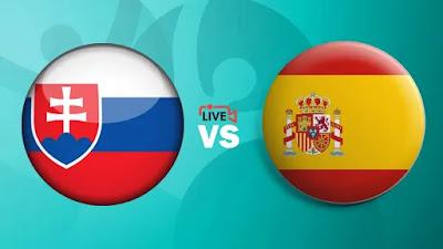 مشاهدة مباراة اسبانيا ضد سلوفاكيا اليوم 23-06-2021 بث مباشر في بطولة اليورو