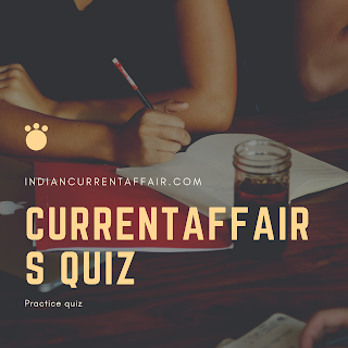 26 FEBRUARY 2020: CURRENT AFFAIRS QUIZ HINDI AND ENGLISH QUESTIONS AND ANSWERS TO RAISE YOUR GENERAL AWARENESS.