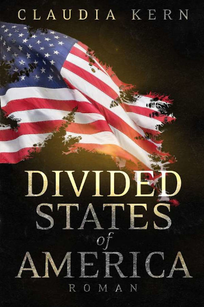 Divided States of America von Claudia Kern