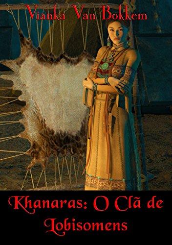 Khanaras O Clã De Lobisomens - Vianka Van Bokkem