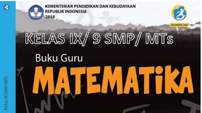 Download Buku Guru Dan Siswa K13 Revisi 2018 Matematika Kelas 9/ Ix Smp/ Mts