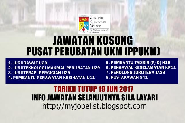 Jawatan Kosong Terkini di Pusat Perubatan UKM (PPUKM) Jun 2017