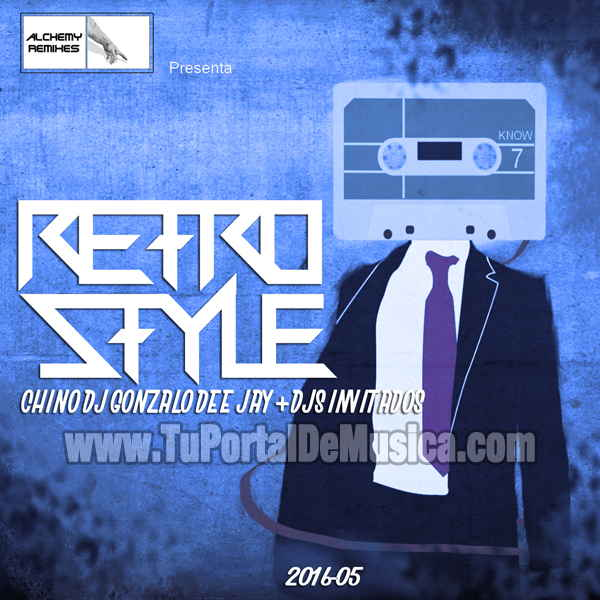 Chino DJ Ft Gonzalo DeeJay Retro Style Vol. 5 (2016)