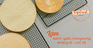 lam-banh-gato-hongkong-bang-noi-chien-khong-dau