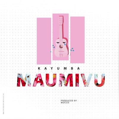 Kayumba - Maumivu