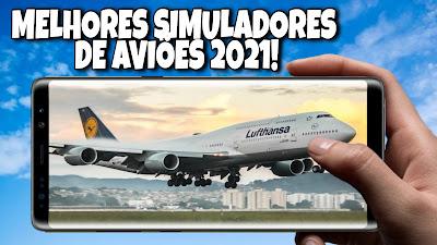 Simuladores de aviões Android 2021