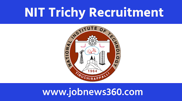 NIT Trichy Recruitment 2020 for Senior Research Fellow