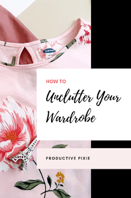 How to Unclutter Your Wardrobe + 3 Day Challenge