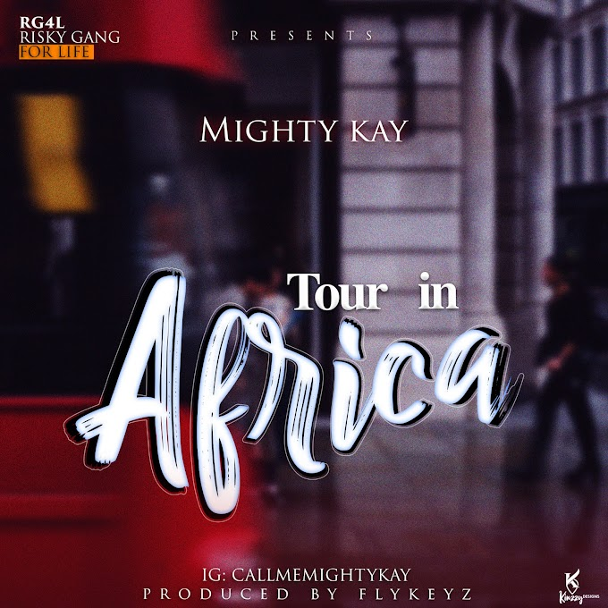 Mighty Kay - Tour in Africa