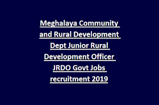Meghalaya Community and Rural Development Dept Junior Rural Development Officer JRDO Govt Jobs recruitment 2019