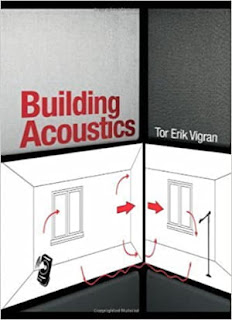 Building Acoustics by Tor Erik Vigran