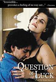 Question of Luck 1996 Watch Online