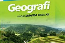 Materi Geografi Kelas 12 Semester 1 dan 2 Kurikulum 2013