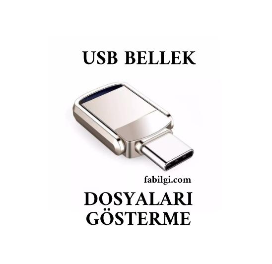 USB Bellek Görünmeyen Dosyaları Gösterme Yöntemi