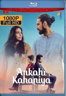 Ankahi Kahaniya (2021)[1080p Web-DL] [Latino-Inglés][Google Drive] chapelHD