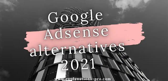 Google Adsense alternatives 2021